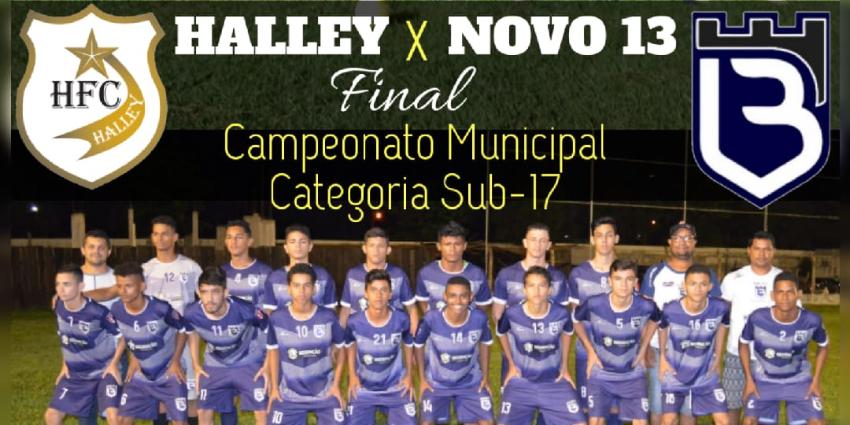 Halley e Novo 13 disputarão o título do Municipal Sub 17