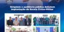 Simpósio e audiência pública debatem implantação de Escola Cívico-Militar